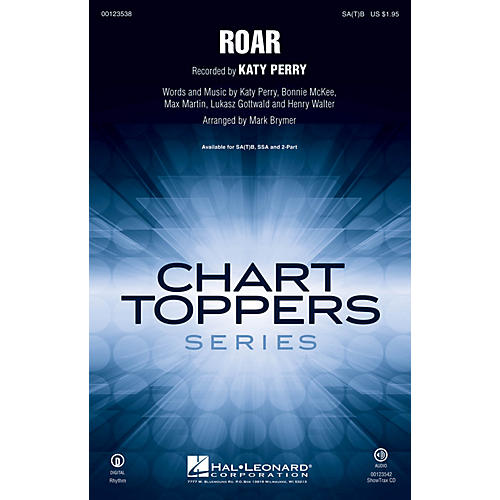 Hal Leonard Roar SA(T)B by Katy Perry arranged by Mark Brymer