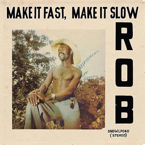 Alliance Rob - Make It Fast Make It Slow