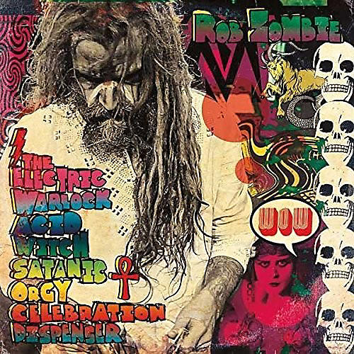 Alliance Rob Zombie - Electric Warlock Acid With Satanic Orgy