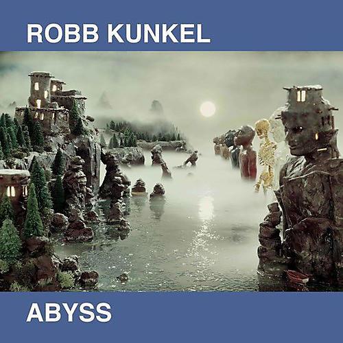 Alliance Robb Kunkel - Abyss