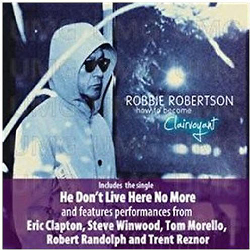 Alliance Robbie Robertson - How to Be Clairvoyant