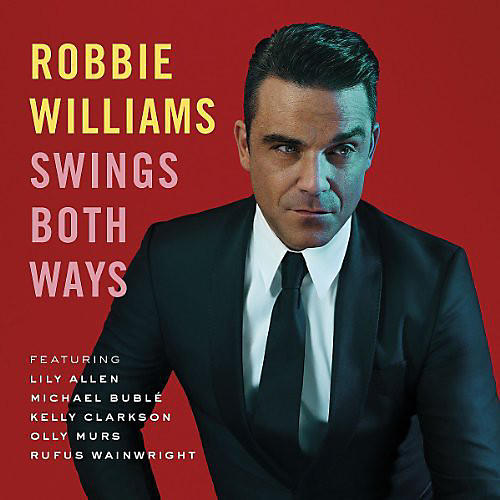 Alliance Robbie Williams - Swings Both Ways