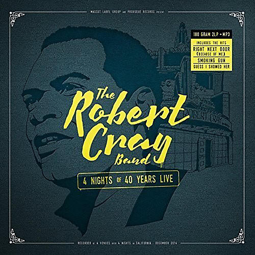 Alliance Robert Cray - 4 Nights of 40 Years Live