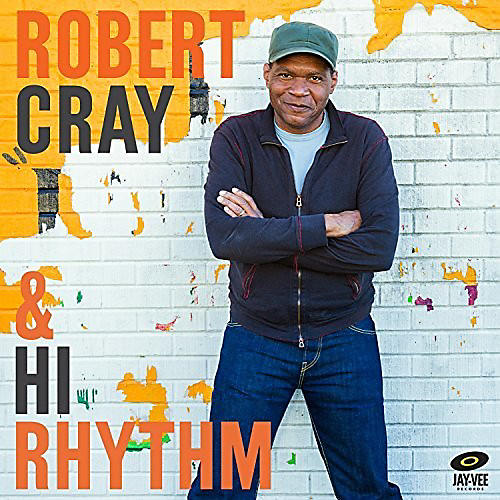 Alliance Robert Cray - Robert Cray And Hi Rhythm