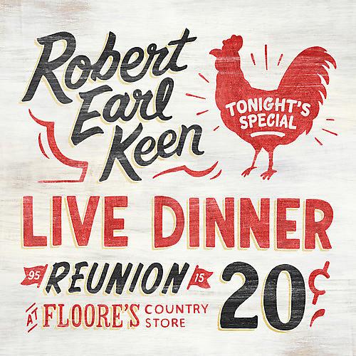 Alliance Robert Earl Keen - Live Dinner Reunion