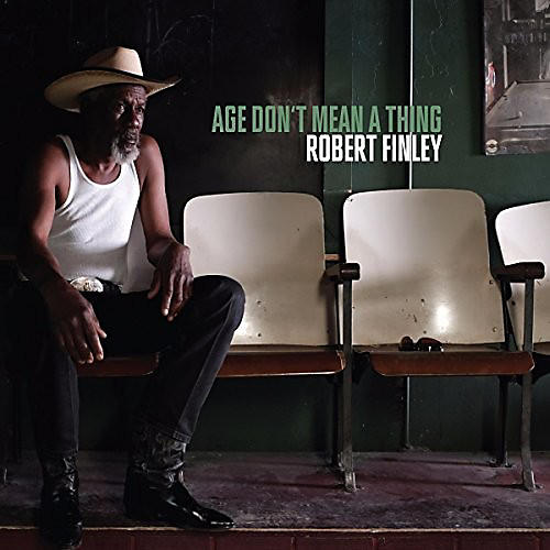 Alliance Robert Finley - Age Don't Mean A Thing