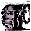 Alliance Robert Glasper - Black Radio thumbnail