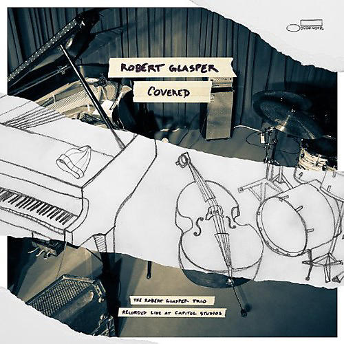 Alliance Robert Glasper - Covered (Recorded Live at Capitol Studios)