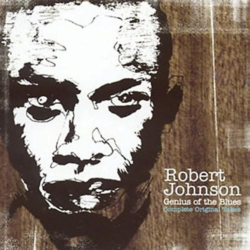 Alliance Robert Johnson - Genius Of The Blues: The Complete Master Takes
