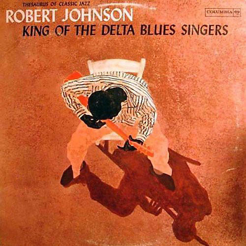 Alliance Robert Johnson - King of the Delta Blues Singers 1