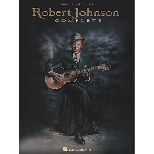 Hal Leonard Robert Johnson Complete Book