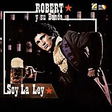Robert & Su Banda - Soy la Ley