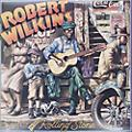 Alliance Robert Wilkins - The Original Rolling Stone thumbnail