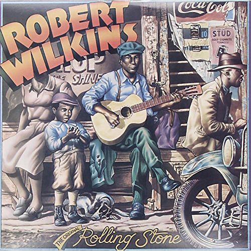 Alliance Robert Wilkins - The Original Rolling Stone