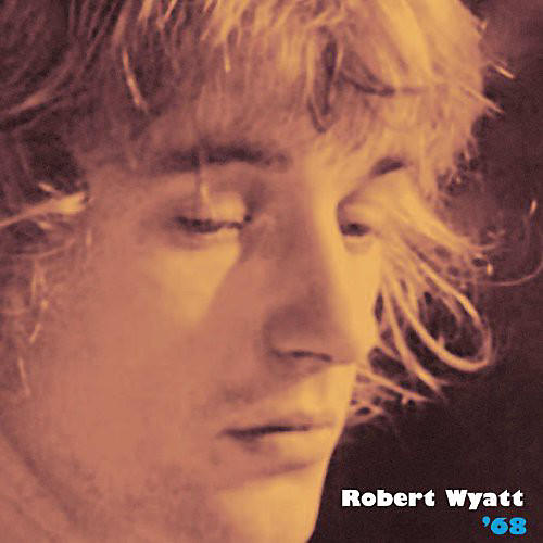 Alliance Robert Wyatt - '68