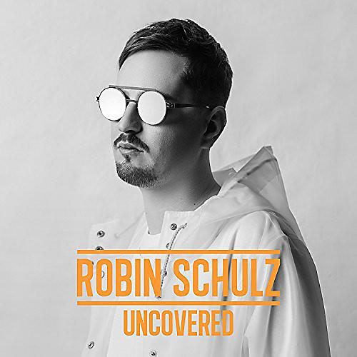 Alliance Robin Schulz - Uncovered