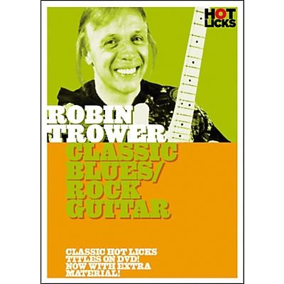 Hot Licks Robin Trower: Classic Blues Rock Guitar DVD