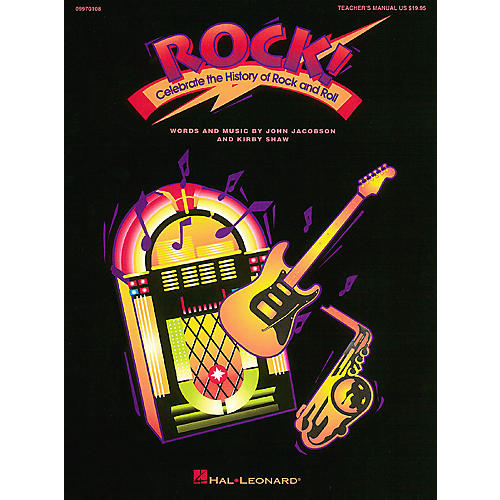 Hal Leonard Rock! - Celebrate the History of Rock and Roll (Musical) ShowTrax CD Composed by Kirby Shaw