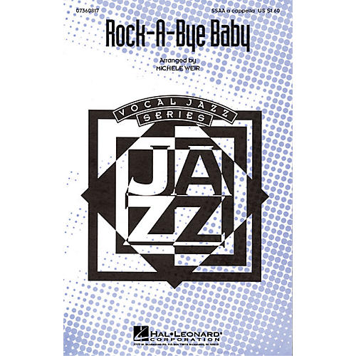 Hal Leonard Rock-A-Bye Baby SSAA A Cappella arranged by Michele Weir