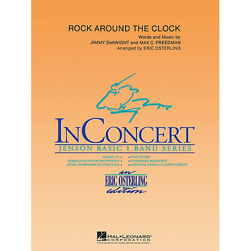 Hal Leonard Rock Around the Clock Concert Band Level 1 Arranged by Eric Osterling