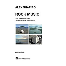 Activist Music Rock Music (for Concert Wind Band and Pre-Recorded Soundscapes) Concert Band Level 2.5 by Alex Shapiro