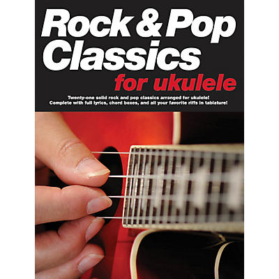 Music Sales Rock & Pop Classics for Ukulele Music Sales America Series Softcover Performed by Various