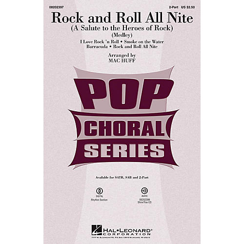 Hal Leonard Rock and Roll All Nite (A Salute to the Heroes of Rock) 2-Part by Various arranged by Mac Huff