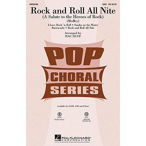 Hal Leonard Rock and Roll All Nite (A Salute to the Heroes of Rock) SAB by Various arranged by Mac Huff