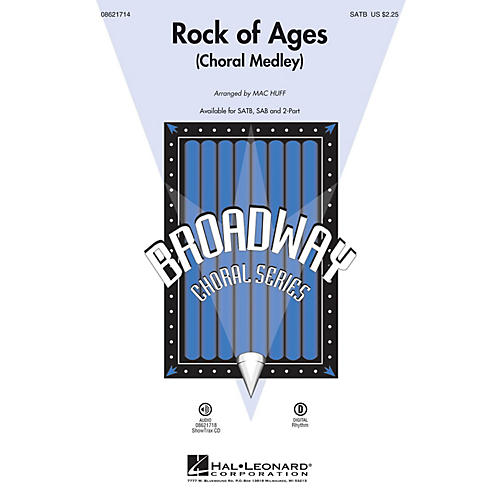 Hal Leonard Rock of Ages (Choral Medley from the Broadway Musical) SAB Arranged by Mac Huff
