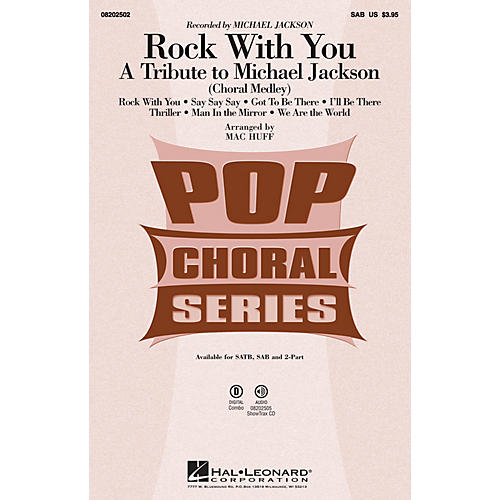 Hal Leonard Rock with You - A Tribute to Michael Jackson (Medley) SAB by Michael Jackson arranged by Mac Huff