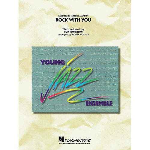 Hal Leonard Rock with You Jazz Band Level 3 by Michael Jackson Arranged by Roger Holmes