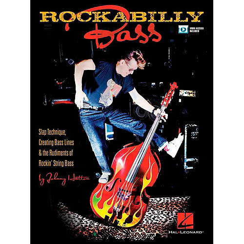 Hal Leonard Rockabilly Bass - Slap Technique, Creating Bass Lines & the Rudiments of Rockin' String Bass Book/Video Online
