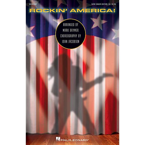 Hal Leonard Rockin' America! (Choral Medley) SATB Singer arranged by Mark Brymer
