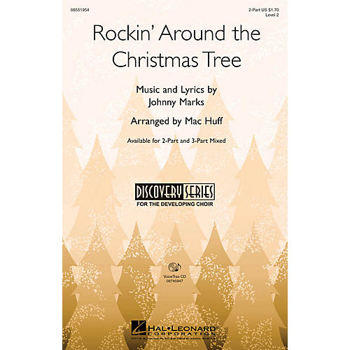 Hal Leonard Rockin' Around the Christmas Tree 2-Part arranged by Mac Huff