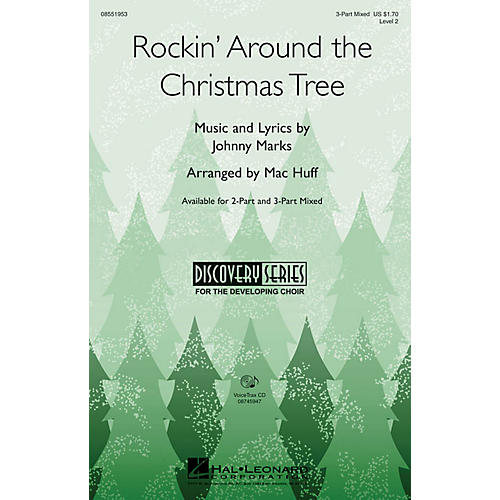 Hal Leonard Rockin' Around the Christmas Tree 3-Part Mixed arranged by Mac Huff