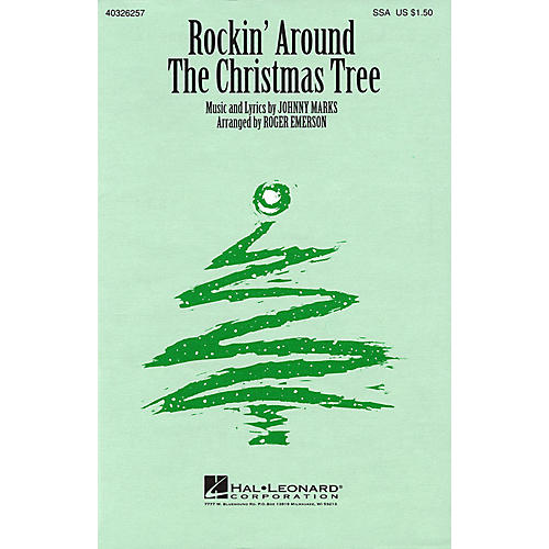 Hal Leonard Rockin' Around the Christmas Tree SSA arranged by Roger Emerson