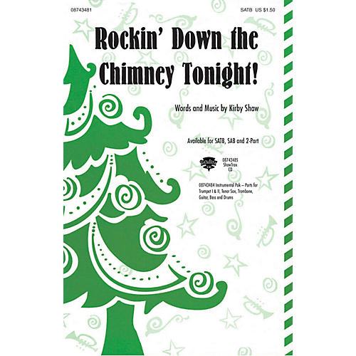 Hal Leonard Rockin' Down the Chimney Tonight! 2-Part Composed by Kirby Shaw