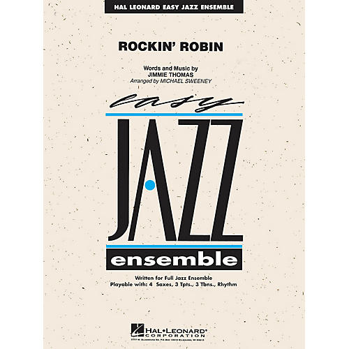 Hal Leonard Rockin' Robin Jazz Band Level 2 Arranged by Michael Sweeney