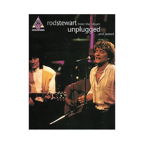 Hal Leonard Rod Stewart Unplugged...And Seated Guitar Tab Songbook