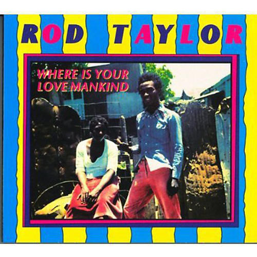 Alliance Rod Taylor - Where Is Your Love Mankind
