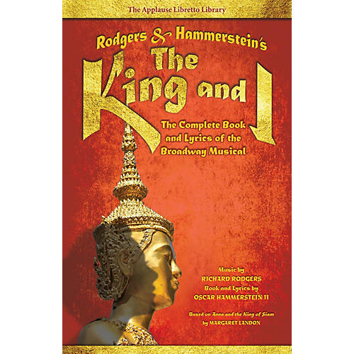 Applause Books Rodgers & Hammerstein's The King and I Applause Libretto Library Series Softcover