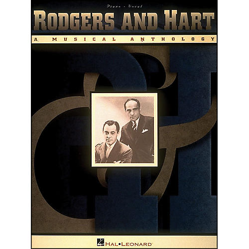 Hal Leonard Rodgers & Hart - A Musical Anthology arranged for piano, vocal, and guitar (P/V/G)