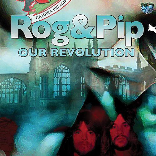 Alliance Rog And Pip - Our Revolution