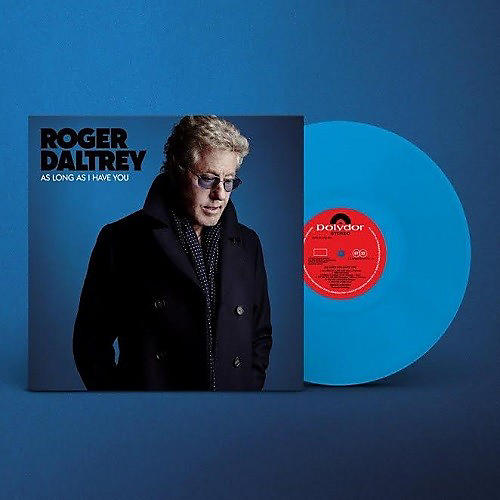 Alliance Roger Daltrey - As Long As I Have You (Blue Vinyl)