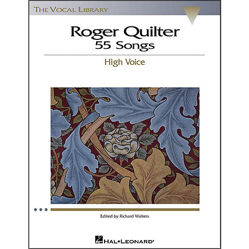 Hal Leonard Roger Quilter - 55 Songs for High Voice (The Vocal Library Series)