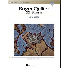 Hal Leonard Roger Quilter - 55 Songs for Low Voice (The Vocal Library Series)