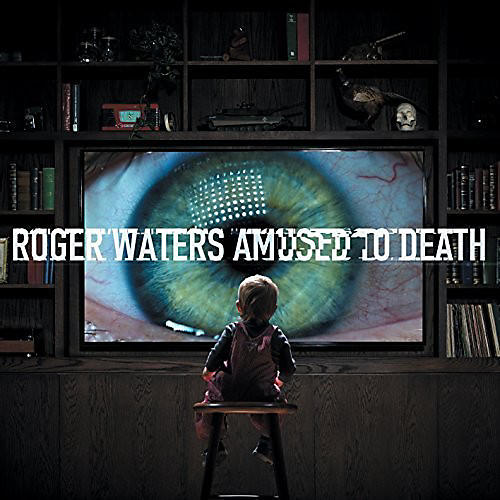 Alliance Roger Waters - Amused to Death