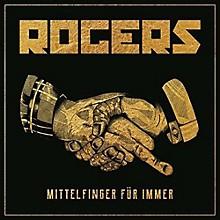 Rogers - Mittelfinger Fur Immer