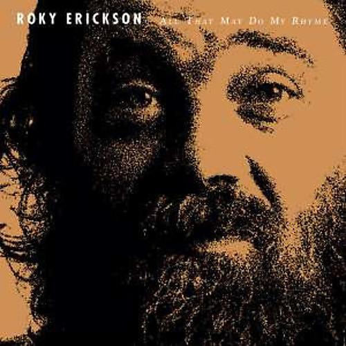 Alliance Roky Erickson - All That May Do My Rhyme