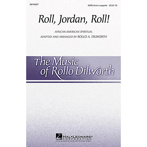 Hal Leonard Roll, Jordan, Roll! SATB DV A Cappella arranged by Rollo Dilworth